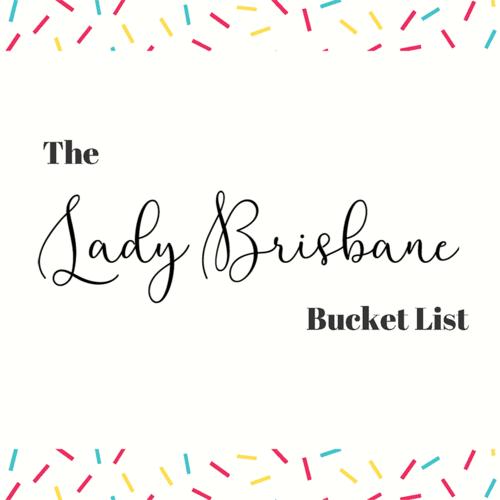 Brisbane+bucket+list