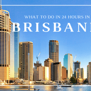 Guide to what to do in Brisbane