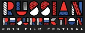 Russia Resurrection Film Festival