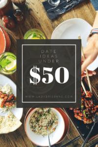 dates ideas under $50